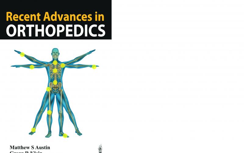 Recent Advances in Orthopaedics