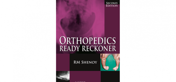 Orthopedics Ready Reckoner – Book Reviews