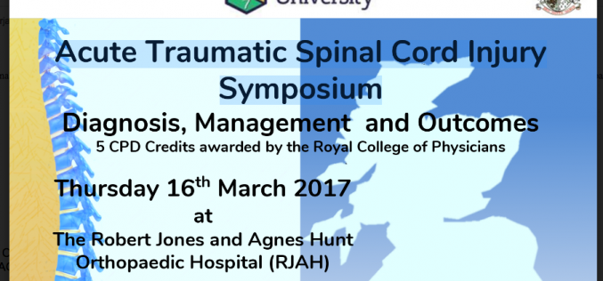 16 March 2017 – Acute Traumatic Spinal Cord Injury  Symposium; Oswestry