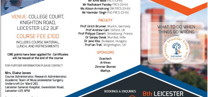 5 May 2017, 8th Leicester Shoulder Trauma Symposium; Leicester
