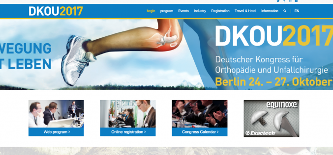 24–27 October 2017 – DKOU 2017 – The German Congress of Orthopaedic and Trauma Surgery; Berlin, Germany