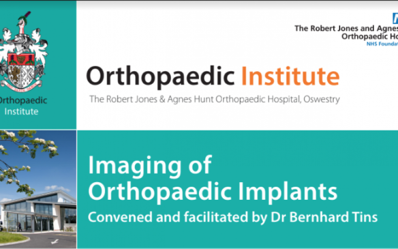 18 May 2020, Imaging of Orthopaedic Implants; Oswestry