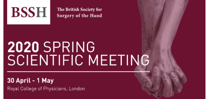 29 April – 1 May 2020, British Society for Surgery of the Hand Spring Scientific Meeting 2020; London