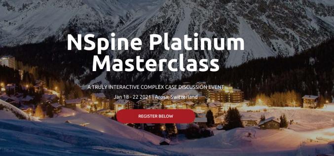 18-22 January 2021, NSpine Platinum Masterclass; Switzerland