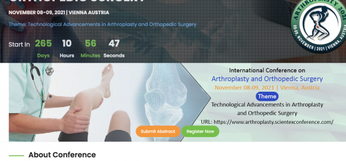 8-9 November 2021, International Conference on Arthroplasty and Orthopaedic Surgery; Austria