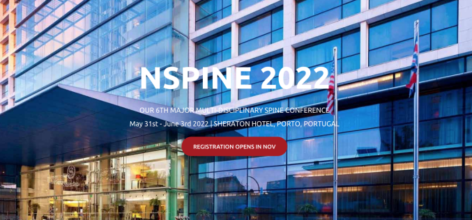 31 May-3 June 2022, 6th Major NSpine Conference;  Porto, Portugal